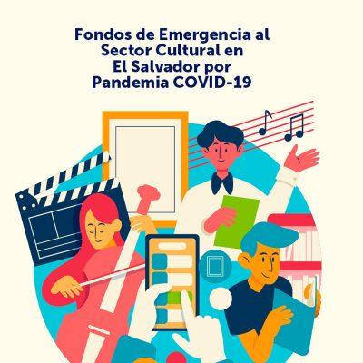Extienden plazo para Fondos de Emergencia en apoyo al sector cultural